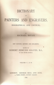 DICTIONARY OF PAINTERS AND ENGRAVERS (BRYAN'S)