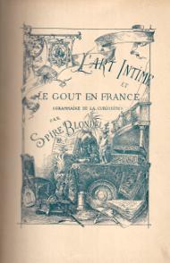 L'ART INTIME ET LE GOUT EN FRANCE (GRAMMAIRE DE LA CURIOSITÉ)