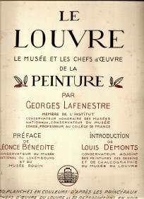 LE LOUVRE – LE MUSÉE ET LES CHEFS D'OEUVRE DE LA PEINTURE