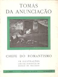 TOMÁS DA ANUNCIAÇÃO-CHEFE DO ROMANTISMO