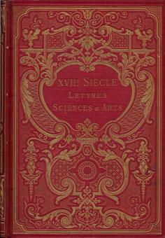 XVII ÈME SIÉCLE LETTRES SCIENCES ET ARTS (1590-1700)