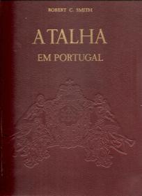 A TALHA EM PORTUGAL