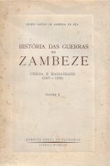 HISTÓRIA DAS GUERRAS NO ZAMBEZE–CHICOA E MASSANGANO(1807-88)