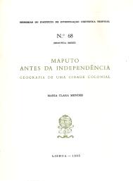 MAPUTO ANTES DA INDEPENDÊNCIA-GEOGRAFIA DE UMA CIDADE COLONIAL