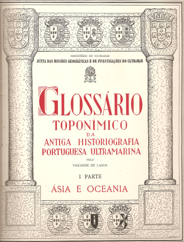GLOSSÁRIO TOPONÍMICO DA ANTIGA HISTORIOGRAFIA PORTUGUESA ULTRAMARINA – ÁSIA E OCEANIA