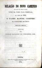 RELAÇÃO DO NOVO CAMINHO QUE FEZ POR TERRA E MAR VINDO DA ÍNDIA PARA PORTUGAL, NO ANNO DE 1663, O PADRE MANUEL GODINHO, DA COMPANHIA DE JESUS