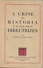 A CRISE DA HISTÓRIA E AS  SUAS NOVAS DIRECTRIZES