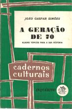 A GERAÇÃO DE 70-ALGUNS TÓPICOS PARA A SUA HISTÓRIA