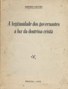 A LEGITIMIDADE DOS GOVERNANTES À LUZ DA DOUTRINA CRISTÃ