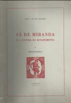 SÁ DE MIRANDA E A CULTURA DO RENASCIMENTO – BIBLIOGRAFIA - I