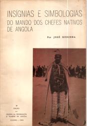 INSÍGNIAS E SIMBOLOGIAS DO MANDO DOS CHEFES NATIVOS DE ANGOLA