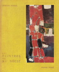 LES PEINTRES DU VINGTIÈME SIÈCLE-DU CUBISME À L´ABSTRACTION (1914-1957)
