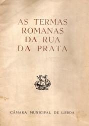 AS TERMAS ROMANAS DA RUA DA PRATA