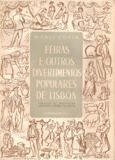 FEIRAS E OUTROS DIVERTIMENTOS POPULARES DE LISBOA