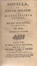 NOVELLAS OU CARTAS INGLEZAS DE MILADY JULIETA CATESBY A MILADY HENRIQUETA CAMPLEY, SUA AMIGA