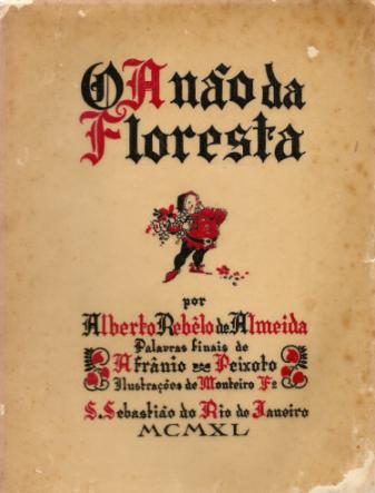 O ANÃO DA FLORESTA