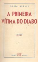 A PRIMEIRA VÍTIMA DO DIABO