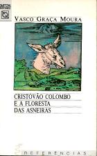 CRISTÓVÃO COLOMBO E A FLORESTA DAS ASNEIRAS