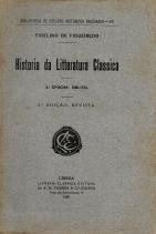 HISTÓRIA DA LITERATURA CLÁSSICA (1ªEPOCHA/2ªEPOCHA/3ªEPOCHA)