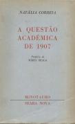 A QUESTÃO ACADÉMICA DE 1907