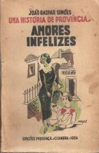 UMA HISTÓRIA DE PROVÍCIA-I-AMORES INFELIZES II-VIDA CONJUGAL