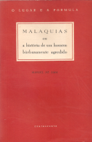 MALAQUIAS OU A HISTÓRIA DE UM HOMEM BARBARAMENTE AGREDIDO