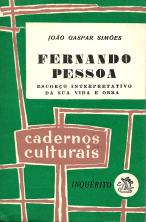 FERNANDO PESSOA-ESFORÇO INTERPRETATIVO DA SUA VIDA E OBRA