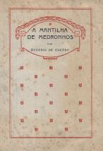 A MANTILHA DE MEDRONHOS (IMPRESSÕES E RECORDAÇÕES DE ESPANHA)