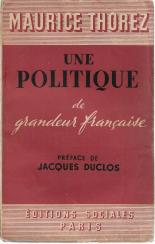UNE POLITIQUE DE GRANDEUR FRANÇAISE