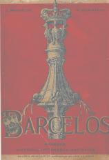 BARCELOS - RESENHA HISTÓRICA, PITORESCA - ARTÍSTICA