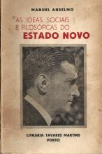 AS IDEIAS SOCIAIS E FILOSÓFICAS DO ESTADO NOVO