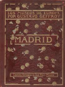 LOS MUSEOS DE EUROPA - MADRID - EL MUSEO DEL PRADO