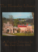 THE WORMSLEY LIBRARY-A PERSONAL SELECTION BY SIR PAUL GETTY