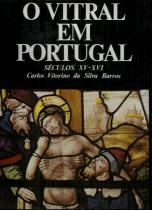 O VITRAL EM PORTUGAL SÉCULOS XV-XVI