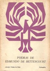 POEMAS DE EDMUNDO DE BETTENCOURT (1930-1962)