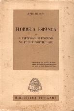 FLORBELA ESPANCA OU A EXPRESSÃO DO FEMININO NA POESIA PORTUGUESA