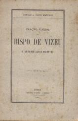 ORAÇÃO FÚNEBRE DO BISPO DE VIZEU, D.ANTÓNIO ALVES MARTINS -