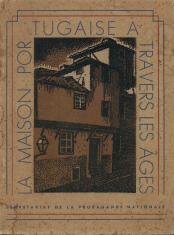 LA MAISON PORTUGAISE - L´ÉVOLUTION DE SON STYLE À TRAVERS LES ÂGES