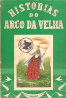 HISTÓRIAS DO ARCO DA VELHA