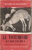 LE TOTÉMISME AUJOURD'HUI