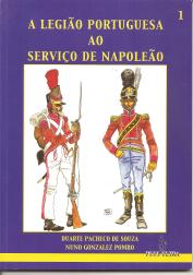 A LEGIÃO PORTUGUESA AO SERVIÇO DE NAPOLEÃO