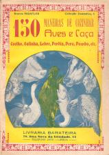 150 MANEIRAS DE COZINHAR AVES E CAÇA