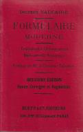 FORMULAIRE MODERNE-TRAITEMENTS, ORDONNANCES, MÉDICAMENTS NOUVEAUX