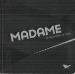 MADAME (VERSÃO DE CENA)
