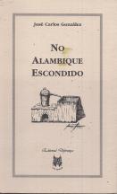 NO ALAMBIQUE ESCONDIDO