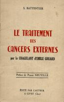 LE TRAITEMENT DES CANCERS EXTERNES PAR LE COAGULANT D'EMILE GOUARD