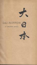 DAI-NIPPON (O GRANDE JAPÃO)