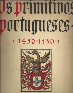 OS PRIMITIVOS PORTUGUESES(1450-1550)