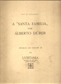 A «SANTA FAMÍLIA», POR ALBERTO DURER-Reservado