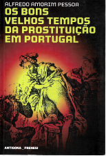 OS BONS VELHOS TEMPOS DA PROSTITUIÇÃO EM PORTUGAL